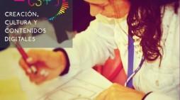 ¡Si eres Emprendedor Cultural y  Creador de contenidos digitales, te invitamos aparticipar en la Quinta versión deC3+d!