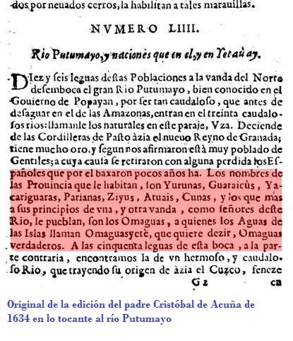 La palabra Putumayo, a lo largo del tiempo ha conservado su originalidad