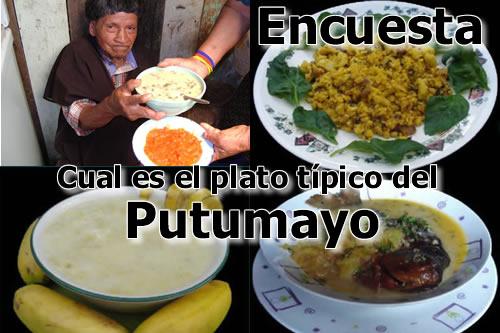 Cuál es el plato típico del Putumayo?