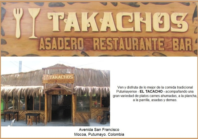 Lo nuevo en Mocoa… Takachos