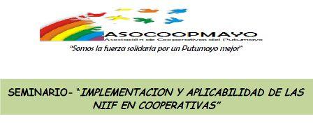 Asocoopmayo organiza seminario de Implementación y Aplicabilidad de las NIIF en Cooperativas