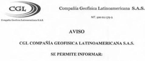 CGL Compañia Geofísica Latinoamericana S.A.S. – AVISO