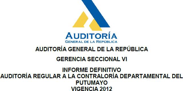 Informe de Auditoría regular a la Contraloría Departamental del Putumayo