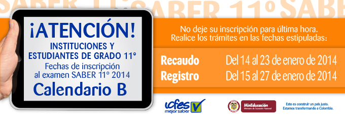 Colegios calendario B:  Se agota el tiempo para recaudo y registro de SABER 11° que se aplicará el 6 de abril