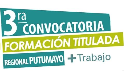 III Convocatoria para Formación Titulada en el SENA Putumayo