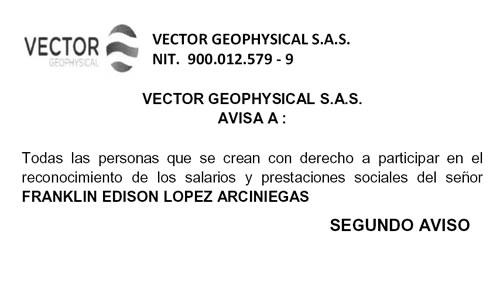 Reconocimiento de los salarios y prestaciones sociales del señor FRANKLIN EDISON LOPEZ ARCINIEGAS – Segundo Aviso