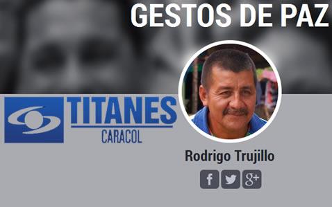Rodrigo Trujillo nominado a Titanes Caracol en la categoría Gestos de Paz