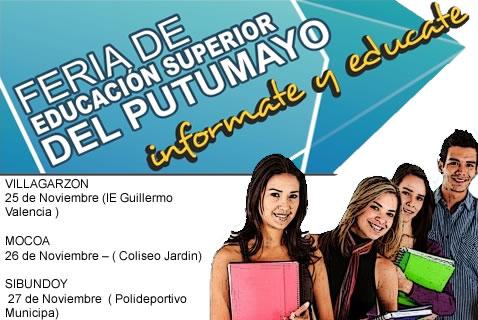 Feria de Educación Superior del Putumayo – FESP. Infórmate y Edúcate