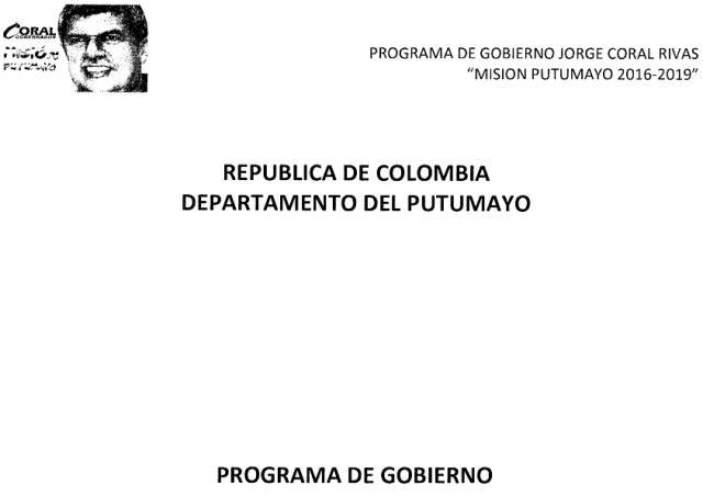 """Programa de Gobierno """"Misión Putumayo 2016 – 2019"""" – Jorge E. Coral R."""
