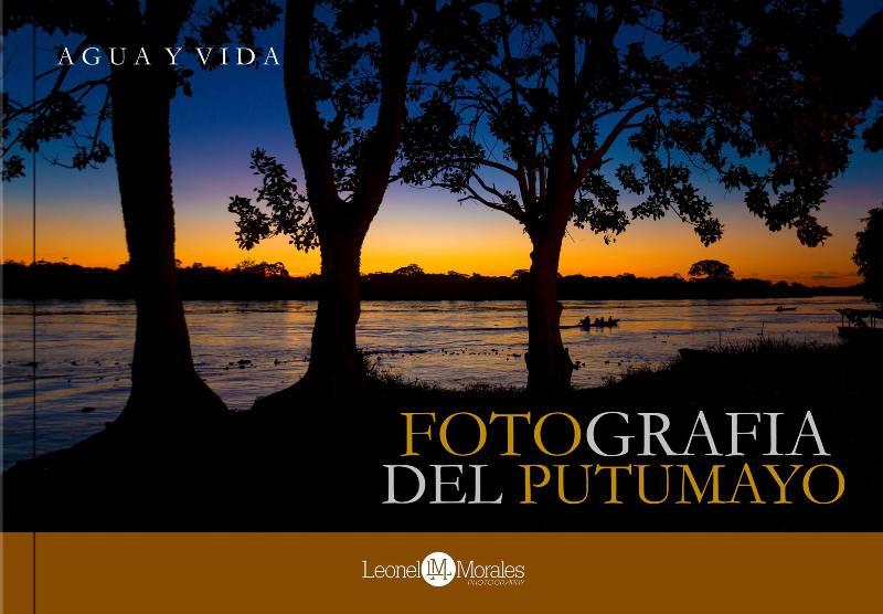 Fotografías del Putumayo – Agua y Vida