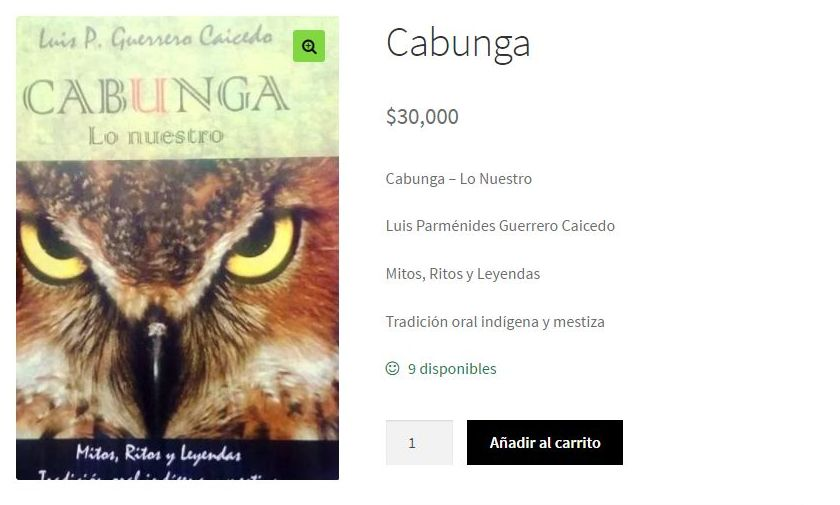 CABUNGA, el libro de los relatos, mitos y leyendas del mágico Putumayo ahora está a su alcance.