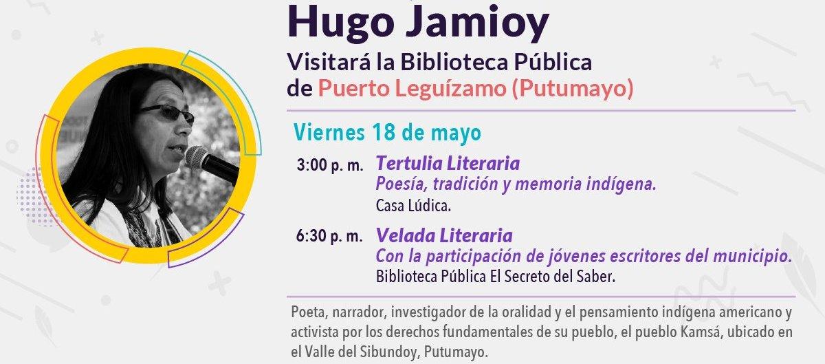 Escritores en las bibliotecas – Hugo Jamioy. Biblioteca Pública de Puerto Leguízamo