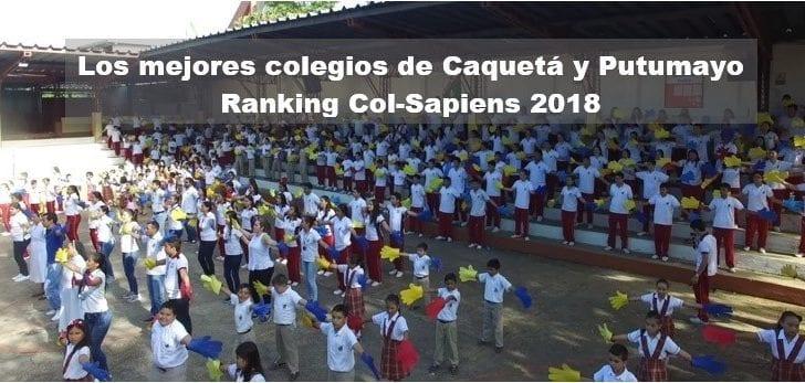 Los mejores colegios de Caquetá y Putumayo según el Ranking Col-Sapiens 2018