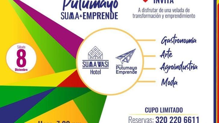 Putumayo SUMA-EMPRENDE, una velada de transformación y emprendimiento