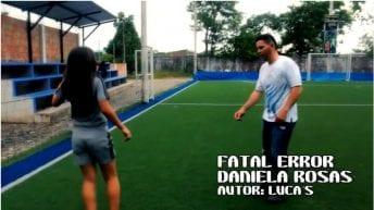 Fatal Error- Daniela Rosas