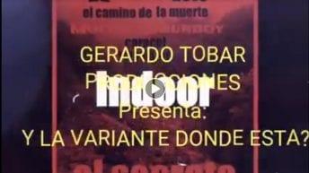 Y la variante en donde está ? – Gerardo Tobar