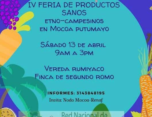 Cuarta Feria de Productos Sanos y Etno Campesinos en Mocoa