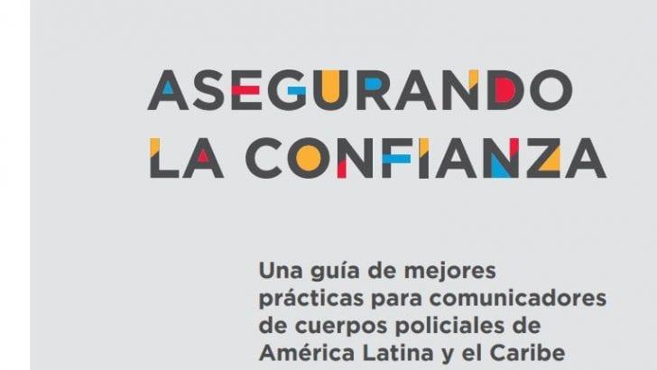 Lanzan guía para mejorar la comunicación entre policías y periodistas