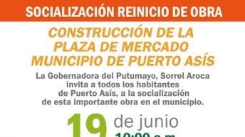 Socialización reinicio de obra Construcción de la Plaza de Mercado de Puerto Asís