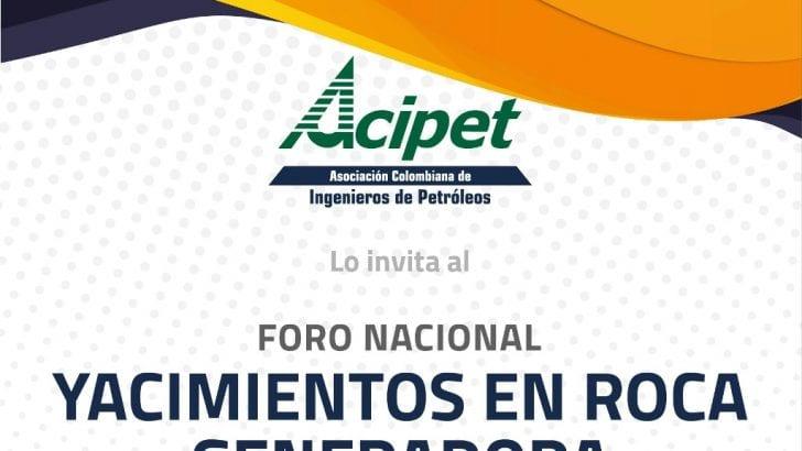 """Acipet organiza: el gran Foro Nacional de Yacimientos en Roca Generadora """"Proyectos Piloto de Investigación Integral"""""""