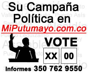 Su Campaña Política en MiPutumayo.com.co