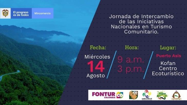 Mincomercio y Fontur comprometidos con el fortalecimiento del turismo en Colombia:  Liderarán jornadas de Turismo Comunitario en Puerto Asís, Putumayo