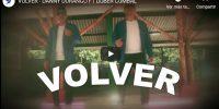 VOLVER – DANNY DURANGO FT DUBER CUMBAL